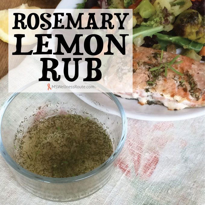 Rosemary Lemon Rub - MS Wellness Route